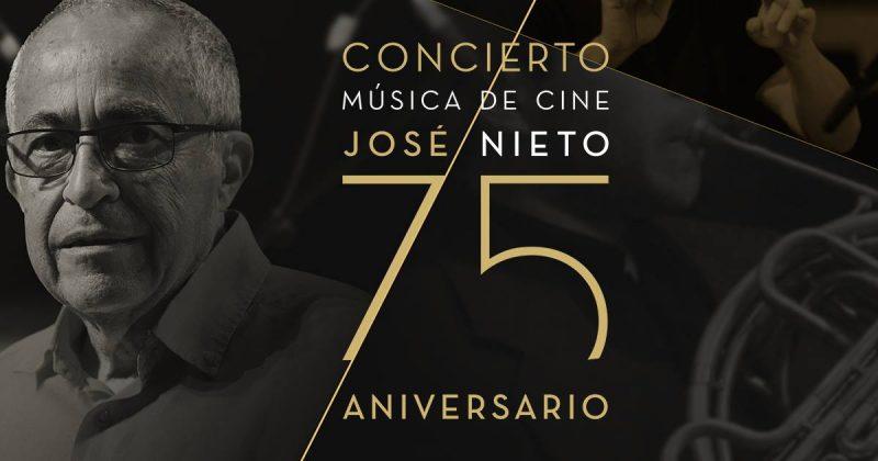 Música de Cine. Jose Nieto 75 Aniversario