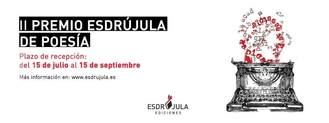 II Premio de Poesía Esdrújula Ediciones (julio/septiembre/18)