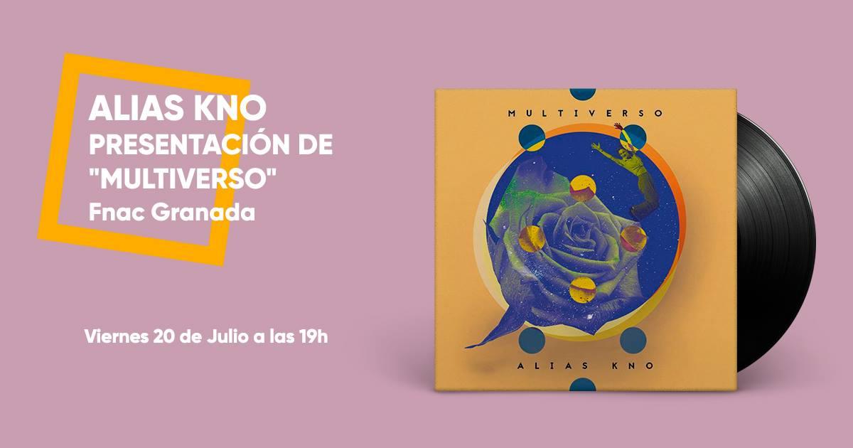Presentación de Multiverso, de Alias Kno - FNAC Granada (20/07/18)