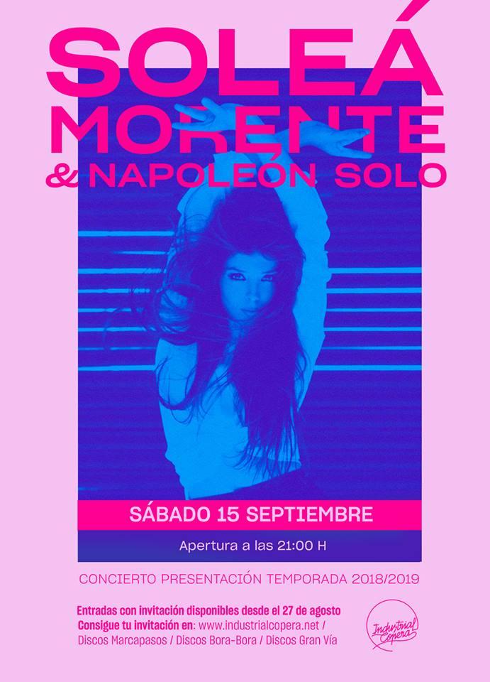 Soleá Morente & Napoleón Solo - Industrial Copera (15/09/18)