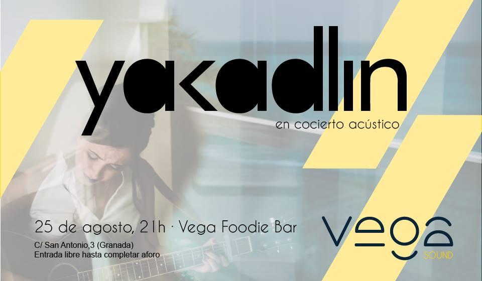 Yakadlin - Vega Foddie Bar (25/08/18)