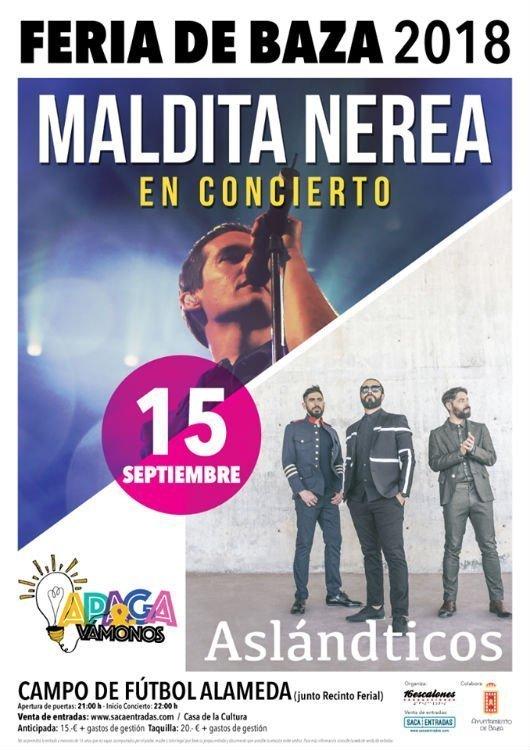 Maldita Nerea + Aslándticos - Feria de Baza (15/09/18)