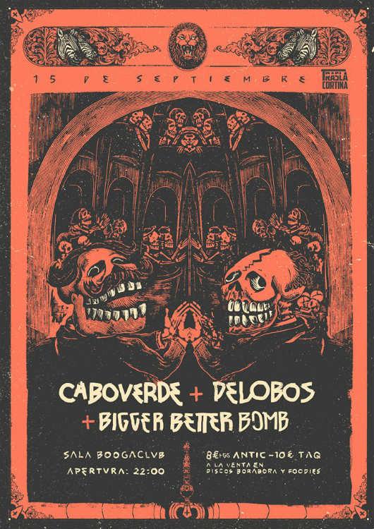 Caboverde + Delobos + Bigger Better Bomb - Boogaclub (15/09/18)