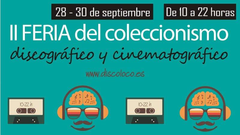II Feria del Coleccionismo Discográfico y Cinematográfico