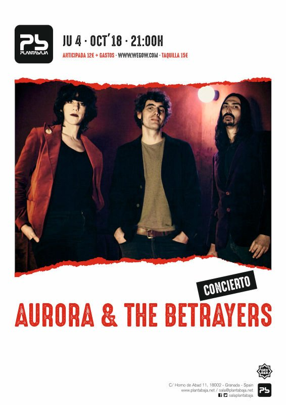 Aurora and the Betrayers - Planta Baja (04/10/18)