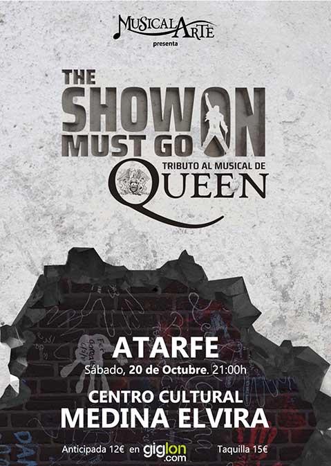 The Show Must Go On - Tributo al Musical de Queen - Atarfe (20/10/18)