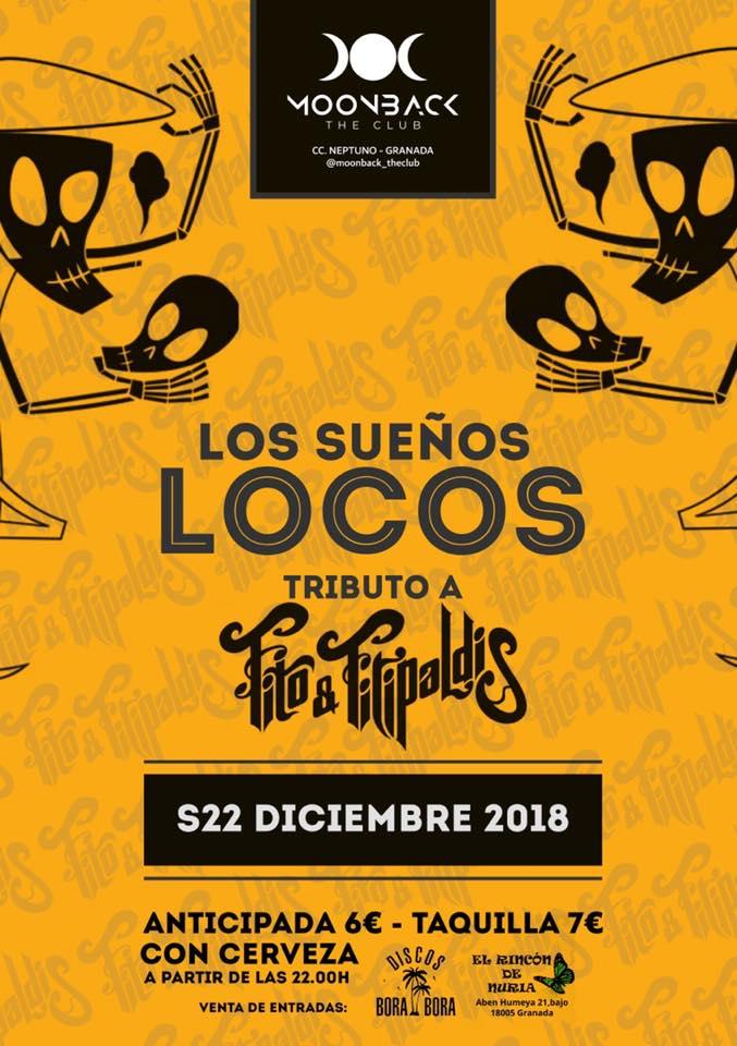 Los Sueños Locos Tributo a Fito&Fitipaldis - Moonback (22/12/18)