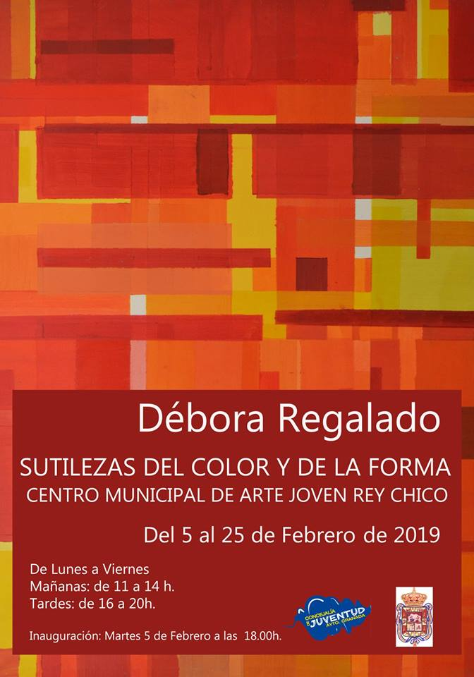 Débora Regalado - Centro Municipal Arte Joven Rey Chico (5-25/02/19)