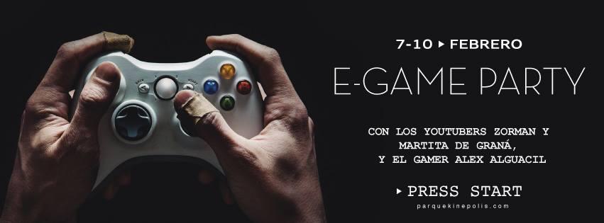 E-GAME PARTY - Parque Comercial Kinépolis (7-10/02/19)
