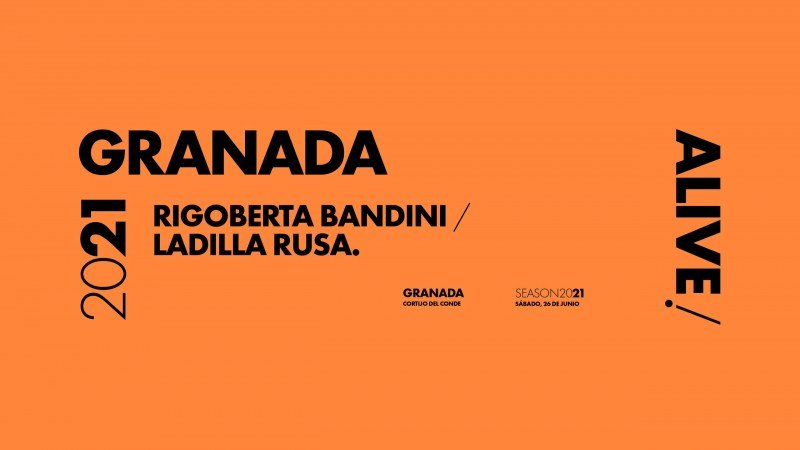 Rigoberta Bandini y Ladilla Rusa en Granada Alive